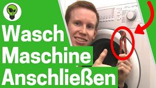Waschmaschine Anschließen ✅ ULTIMATIVE ANLEITUNG: Wie richtig Aufstellen & Abfluss Anschließen???