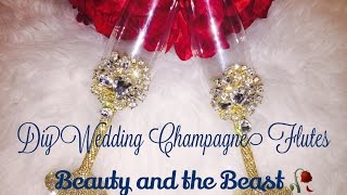 DIY Bling Wedding Champagne Flutes🥂 D.I.Y Bride Series(part 4) Beauty And The Beast 🥀