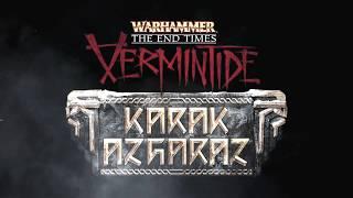 VideoImage1 Warhammer: End Times - Vermintide Karak Azgaraz