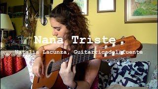 Nana Triste - Natalia Lacunza, Guitarricadelafuente (cover)