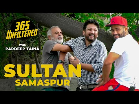 Meet Sultan Samaspur (Kabaddi Player) | 365 Unfiltered With Pardeep Taina | Kabaddi365 | Unfiltered