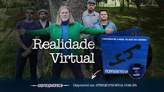 Realidade Virtual   Canções De Amor, Filmes De Guerra (2018)
