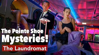 The Laundromat | The Pointe Shoe Mysteries! with Joe McNally