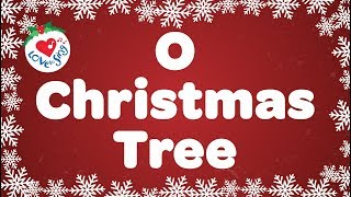 O Christmas Tree with Lyrics | Christmas Songs & Carol | Love to Sing