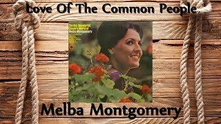 Melba Montgomery - Love Of The Common People
