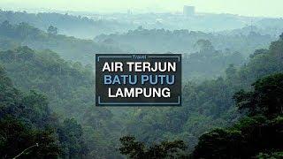 Asrinya Air Terjun dan Panorama Batu Putu Bandar Lampung