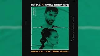 R3HAB & Amba Shepherd - Smells Like Teen Spirit (Acapella)