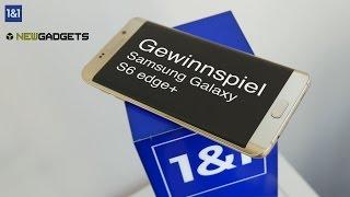 [Beendet] Samsung Galaxy S6 edge Plus Gewinnspiel mit Newgadgets.de