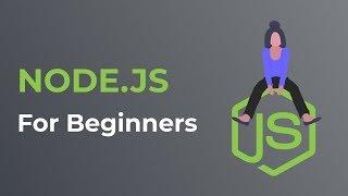 Node.js Tutorial For Beginners | Node JS Crash Course
