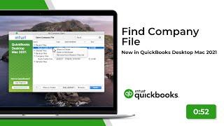 Find Company File   New in QuickBooks Desktop Mac 2021