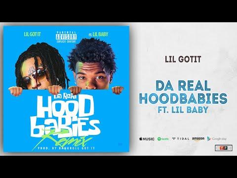 """Lil Gotit – """"Da Real HoodBabies"""" Ft. Lil Baby (Remix)"""