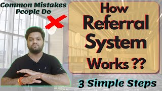 How Referral System Works❓❓Don't make these mistakes ❌❌ 3 Simple Steps for Referrals🔥