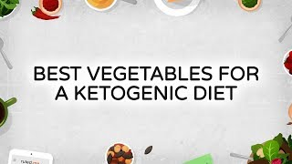 Keto Cooking: The Best Low Carb Vegetables