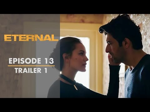 Eternal - Episode 13 Trailer 1   English Subtitles