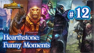 Hearthstone: Funny Moments Ep. 12