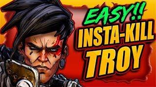 Easy INSTA-KlLL Troy (BYPASS IMMUNITY) Boss Farm (MASSIVE XP & LEGENDARY)  BORDERLANDS 3
