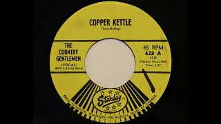 The Country Gentlemen - Copper Kettle (Starday 628)