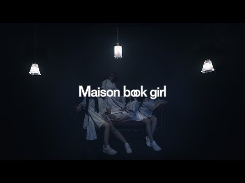 『cloudy irony』 フルPV (  Maison book girl #MaisonBookGirl )