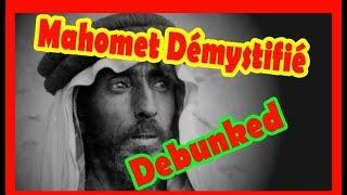 Mahomet le faux prophète démystifié Debunked !
