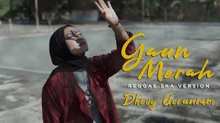 Download lagu Gaun Merah Reggae Ska Dhevy Geranium Mp3