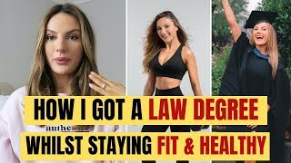 THIS IS HOW I GOT MY LAW DEGREE & GOT FIT, HEALTHY & STRONG!