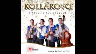 SLOVENSKÉ VIANOČNÉ KOLEDY- VIANOCE S KOLLÁROVCAMI (Christmas Songs)-12/2013- celý album-KOLLÁROVCI