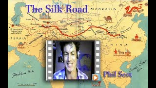 The Silk Road with Phil Scott