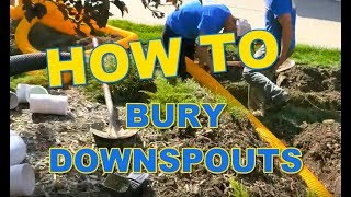 How to Bury Downspouts