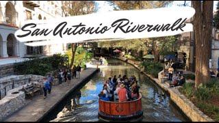 SAN ANTONIO RIVERWALK | San Antonio Texas | Texas Travel | The Alamo | Riverwalk Boat Tour