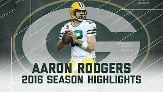 Aaron Rodgers' Best Highlights from the 2016 Season | NFL
