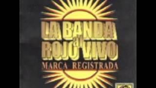 Solamente Loco - LA BANDA AL ROJO VIVO (1999)