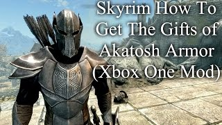 Skyrim How To Get The Gifts of Akatosh Armor (Xbox One Mod)
