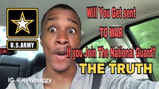 Will You Deploy If You Join The National Guard? | THE TRUTH