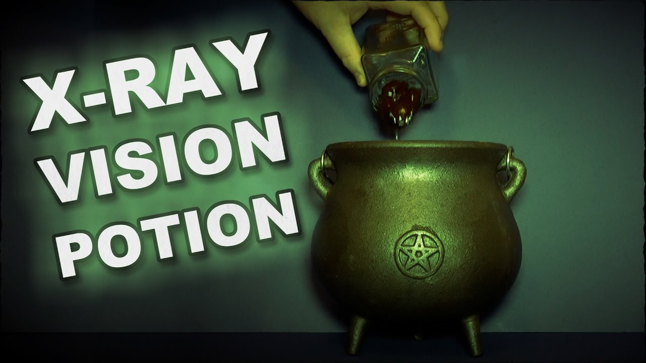 How To Make A Potion To Give You X-Ray Vision