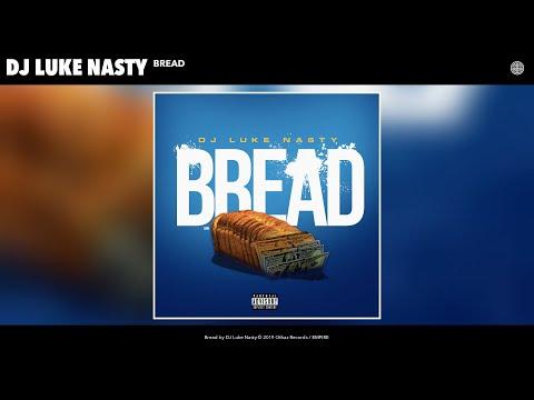 DJ Luke Nasty – Bread (Audio)