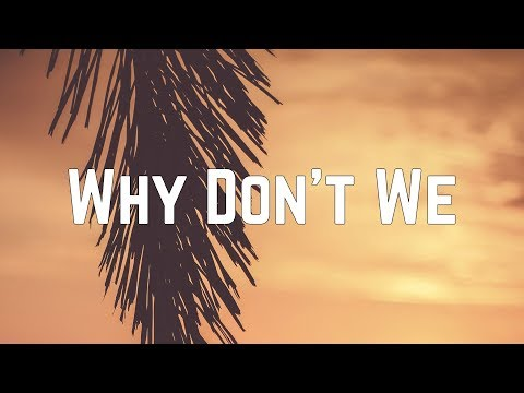 Austin Mahone - Why Don't We (Lyics)