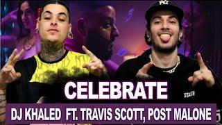 DJ Khaled   Celebrate Ft. Travis Scott, Post Malone | REACT  ANÁLISE VERSATIL