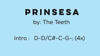 PRINSESA (by The Teeth) - Lyrics with Chords