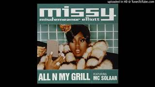 Missy Elliott - All N My Grill (feat. Nicole Wray & Big Boi)
