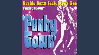 Funky Town (Disco Radio Mix) Feat. Jivvy Dee