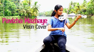 Pavizha Mazha Violin Cover By Aanya Mohan (Pia)