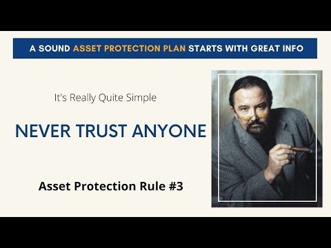 Own Nothing, Never Trust Anyone - Asset Protection Training ...