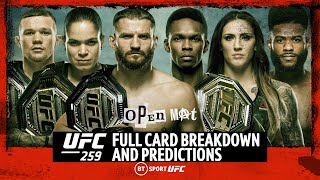 Open Mat: UFC 259 Full Card Breakdown and Predictions   Blachowicz v Adesanya and more!
