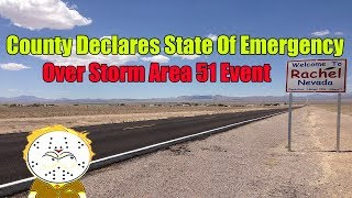 Nevada County Near Area 51 Declares State Of Emergency Over Storm Area 51 Event