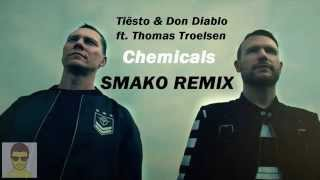 Tiësto & Don Diablo ft. Thomas Troelsen - Chemicals (SMAKO Trap Remix)