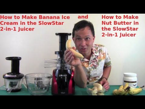 Healthy Banana Ice Cream & Nut Butter Made with the SlowStar Juicer