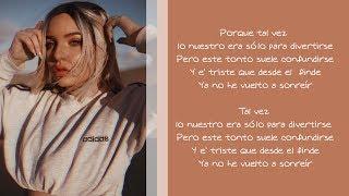 Tal Vez   Karen Méndez   Letra (Paulo Londra Cover)