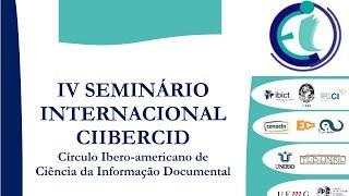 IV Seminário Internacional CIIBERCID