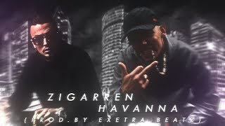 AZET Feat. CAPITAL BRA   ZIGARREN HAVANNA (prod. By THUNDER BEATS & EXETRA BEATZ)