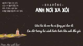[Vietsub + Pinyin] Anh Nơi Xa Xôi - Hoa Đồng